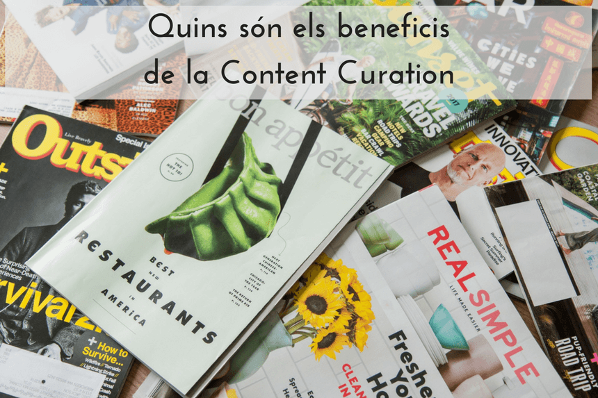 Quins son els beneficis de la Content Curation